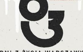 """""""63 dni z życia Warszawy"""""""