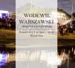 """Widowisko nad Wisłą: """"Wodewil warszawski"""""""