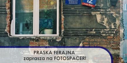 Spacer: Nowa Praga w obiektywie