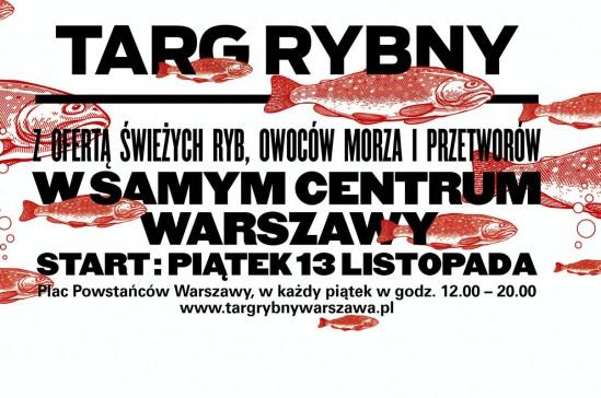 W Warszawie rusza Targ Rybny. W samym centrum miasta