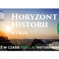 Horyzont historii - warszawa w wirtualnej rzeczywistości w Pałacu Kultury i Nauki
